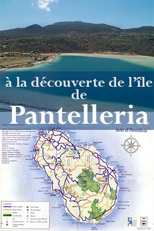 A la découverte de l'île de Pantelleria